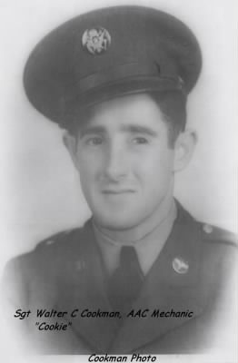 S/Sgt Walter C Cookman, AAC Mechanic /WW II