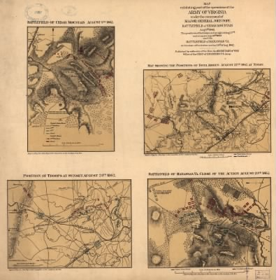 Map[s] exhibiting part of the operations of the Army of Virginia under the command of Major General John Pope. Battlefield of Cedar Mountain, Aug. 9th 1862. The positions of the troops on the night of Aug. 27th and at sunset › Page 1 - Fold3.com