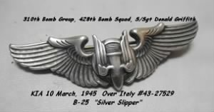 S/Sgt Donald O Griffith, KIA WWII Mission B-25 #43-27529 on 10 March, 1945
