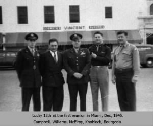 "1945 Reunion of the ""LUCKY 13"" Crew"