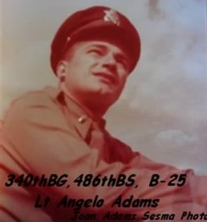 Lt Angelo Adams, Bomb/Nav. 340th BG, 486th BS, MTO WWII