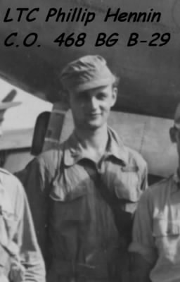 LTC Philip Hennin, B-29 Pilot, Killed Nov. 1944 in the Pacific